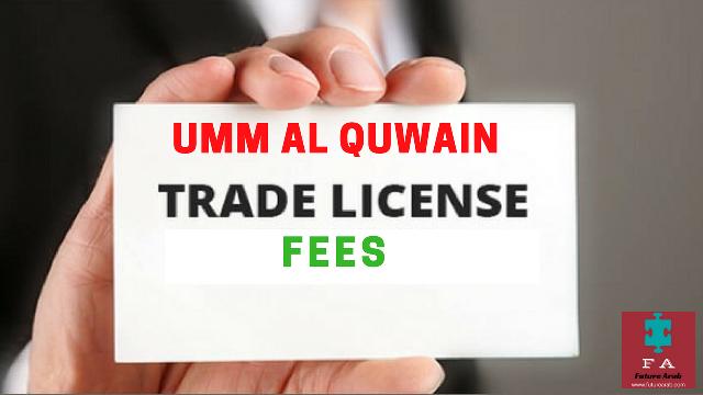 Umm Al Quwain Trade License Fees And Total Business